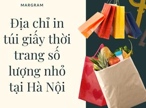 Địa chỉ in túi giấy thời trang số lượng nhỏ tại Hà Nội