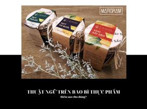 Thuật ngữ trên nhãn mác thực phẩm: Chúng có ý nghĩa gì?